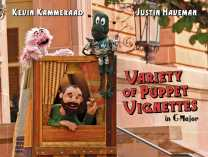 A photo of Variety of Puppet Vignettes in G Major